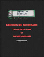Dancing on Quicksand